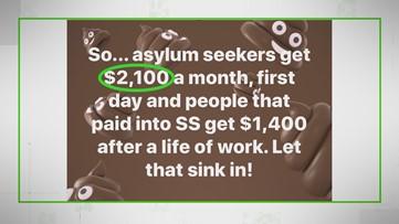 VERIFY: No, asylum seekers don't get more money than Social Security recipients do
