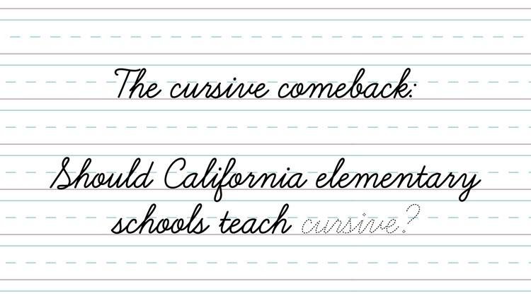 The cursive comeback: Should California elementary schools teach cursive?