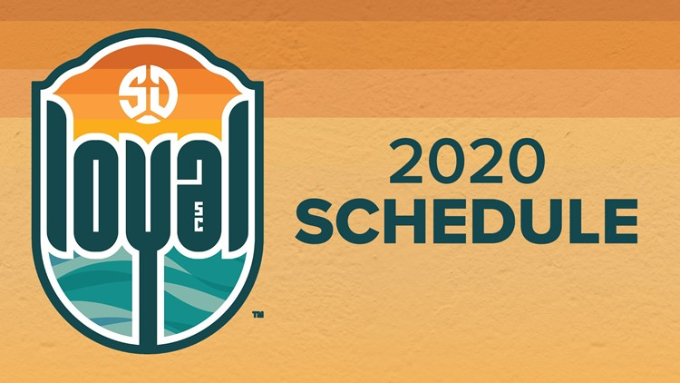 SD Loyal 2020 schedule