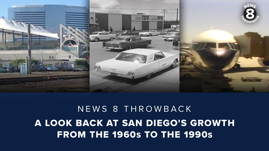News 8 Throwback: A look back at San Diego's growth from the 1960s to the 1990s