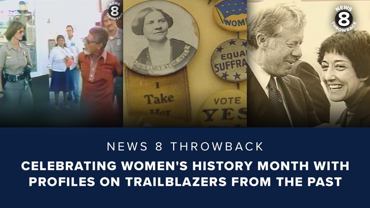 News 8 Throwback: Celebrating Women's History Month with profiles on trailblazers from the past