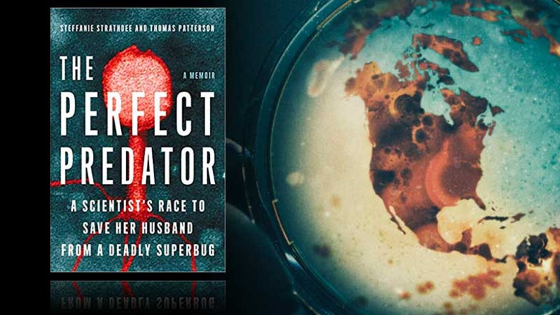 'The Perfect Predator:': A memoir of one woman's extraordinary effort to save her husband's life from the 'worst superbug on earth'