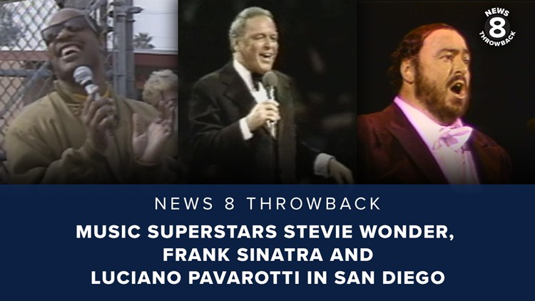 News 8 Throwback: Music superstars Stevie Wonder, Frank Sinatra and Luciano Pavarotti in San Diego