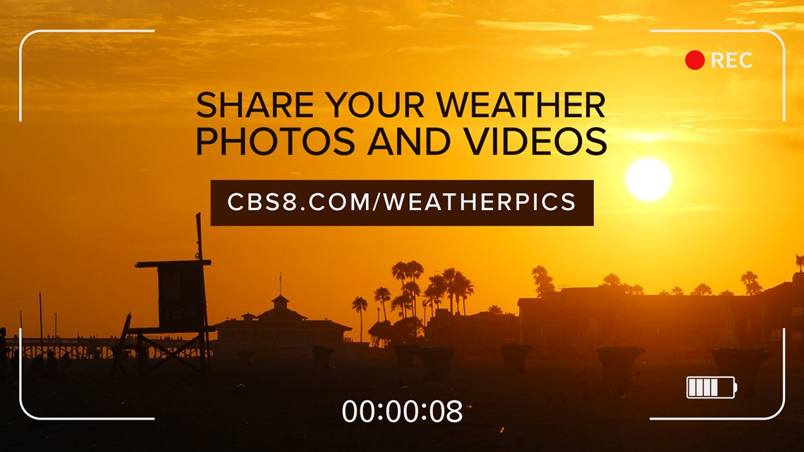 Share your San Diego weather photo or video with CBS 8