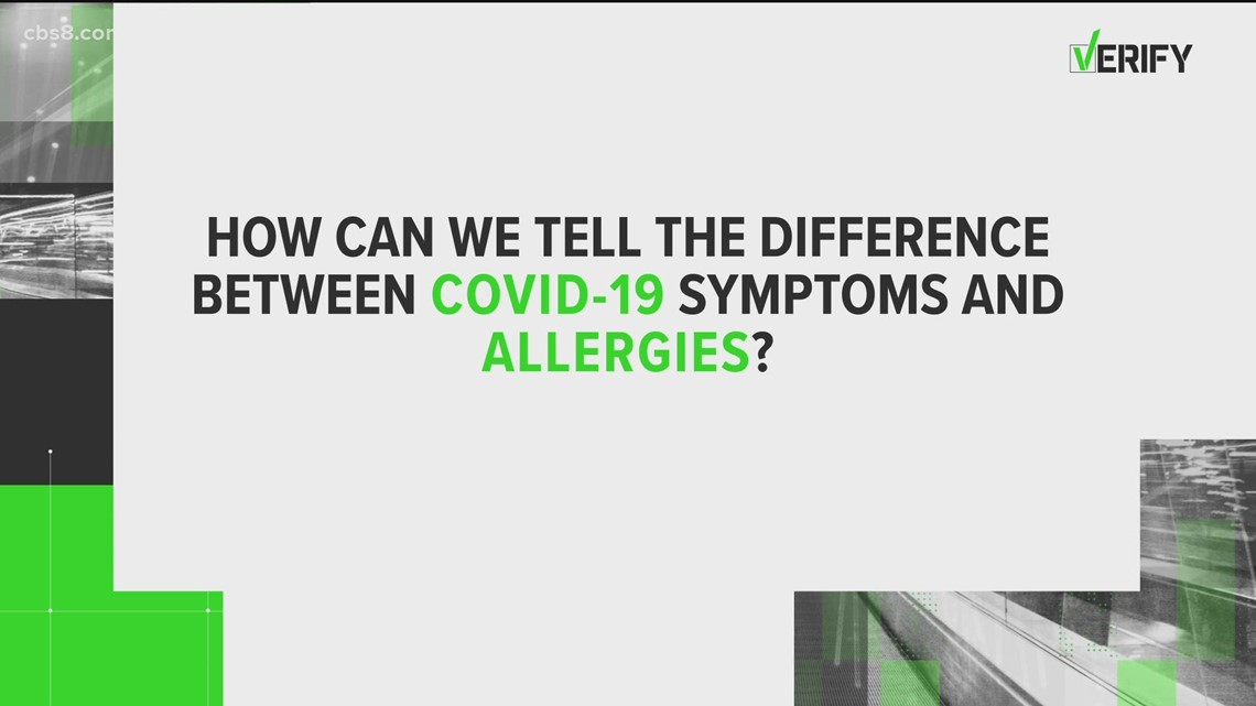 VERIFY: COVID-19 or allergies?
