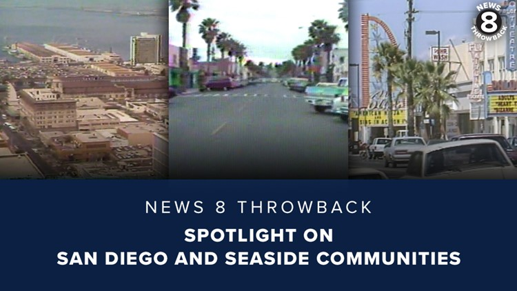 News 8 Throwback: Spotlight on San Diego and seaside communities