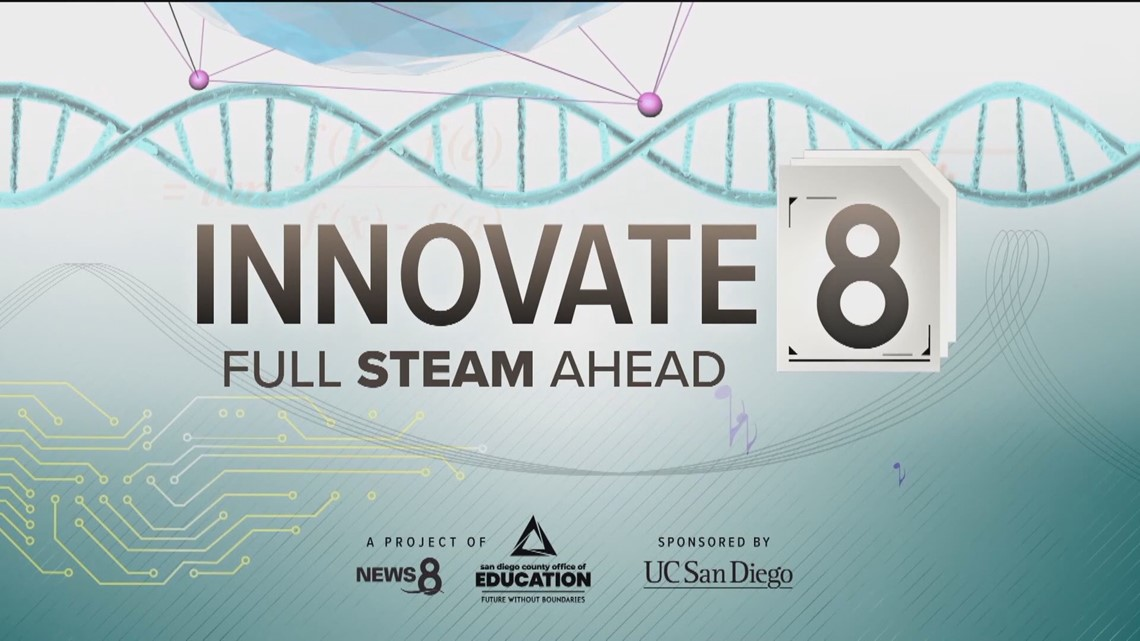 Full STEAM Ahead: Innovate 8 special look at STEAM learning in San Diego