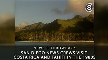 News 8 Throwback: San Diego news crews visit Costa Rica and Tahiti in the 1980s