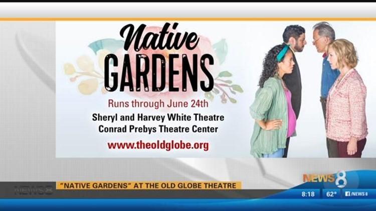 Native Gardens Old Globe
