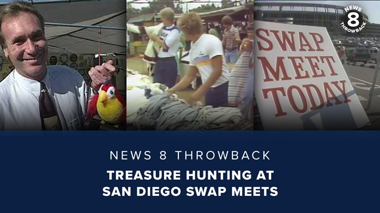 News 8 Throwback: Treasure hunting at San Diego swap meets
