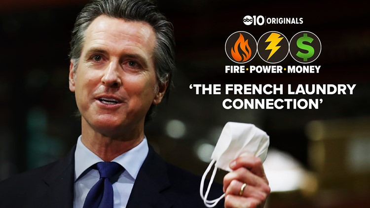 PG&E, Gavin Newsom, and the French Laundry connection   FIRE - POWER - MONEY Investigation